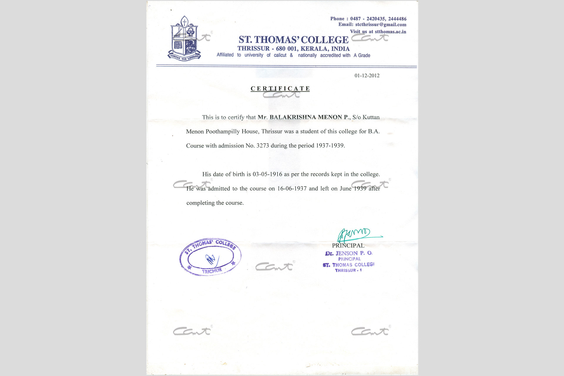 This is the certificate from St. Thomas College stating that Balakrishna Menon did his B.A there from 1937 to 1939.
